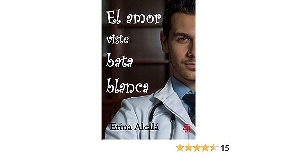 EL AMOR VISTE BATA BLANCA