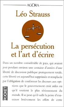 La persécution et l'art d'écrire par Strauss