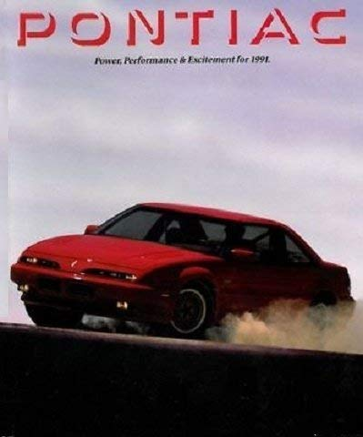 - 1991 PONTIAC FULL-LINE: GRAND PRIX, GRAN AM, TRANS SPORT, 6000, BONNEVILLE, FIREBIRD, SUNBIRD & LeMANS PRESTIGE VINTAGE COLOR SALES BROCHURE - USA - GREAT ORIGINAL!!