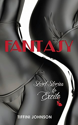 Book: Fantasy - Short Stories to Excite by Tiffini Johnson