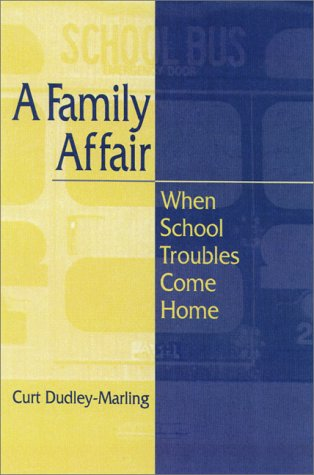 A Family Affair: When School Troubles Come Home