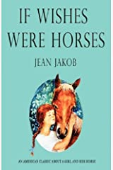 If Wishes Were Horses Paperback