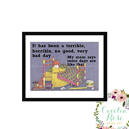 It Has Been A Terrible, Horrible, No Good, Very Bad Day. My Mom Says Some Days Are Like That. Alexander And The Children's Book Art Typography Farmhouse Quote Vintage Book Page Unframed 5x7 Print