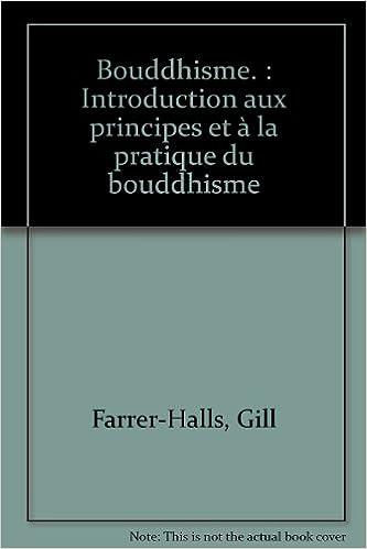 Livre Bouddhisme. : Introduction aux principes et à la pratique du bouddhisme pdf, epub