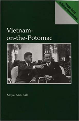 Vietnam-On-The-Potomac (Praeger Series in Political Communication)