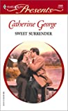 Sweet Surrender, Catherine George, 037312306X