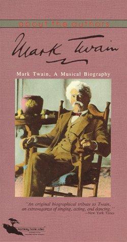 Mark Twain: A Musical Biography [VHS]