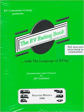 Read online The Rv Rating Book 1998: With the Language of Rving PDF