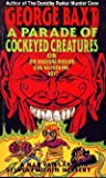 A Parade of Cockeyed Creatures, George Baxt, 0930330471