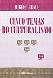 Cinco temas do culturalismo (Portuguese Edition)