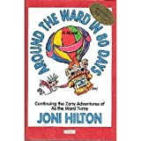 Around the Ward in Eighty Days, Hilton, Joni, 1555035310