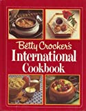 Betty Crocker's International Cookbook, Betty Crocker Editors, 0394504534