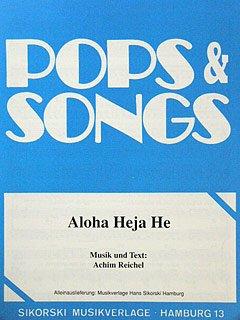 Heja text aloha und noten he aloha heja
