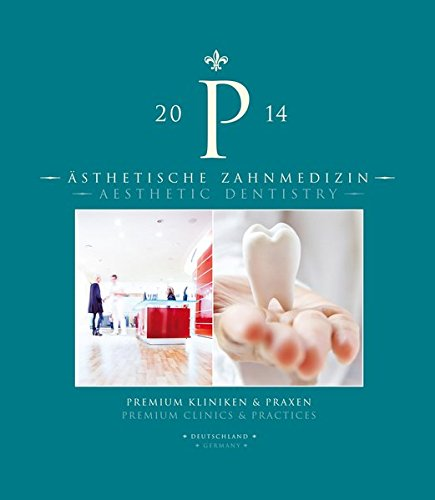 Ästhetische Zahnmedizin: Premium Kliniken & Praxen
