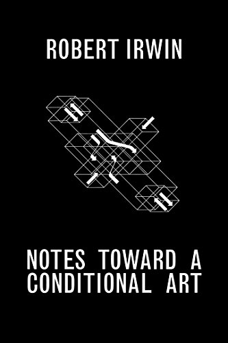 Walker Robert Art - Notes toward a Conditional Art
