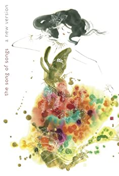 The Song of Songs: A New Version by [Torode, Sam, Renewal, Ancient]