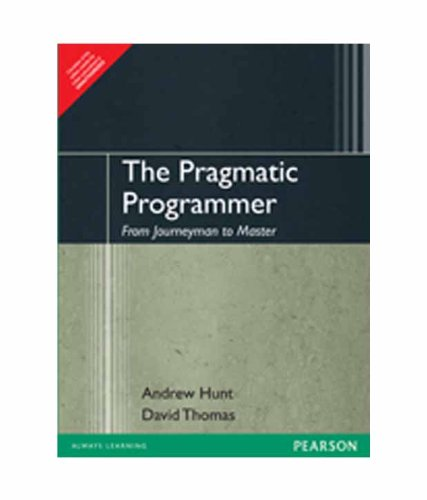 The Pragmatic Programmer : From Journeyman to Master 1st Edition