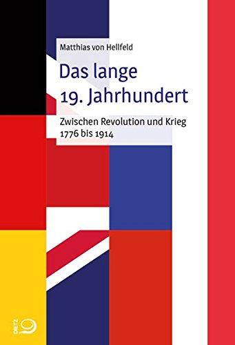 Das lange 19. Jahrhundert: Zwischen Revolution und Krieg 1776–1914