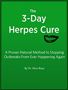 The 3-Day Herpes Cure - A Proven Natural Method to ...
