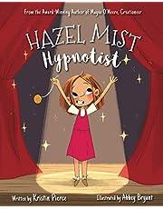 Hazel Mist, Hypnotist