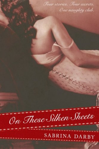 On These Silken Sheets