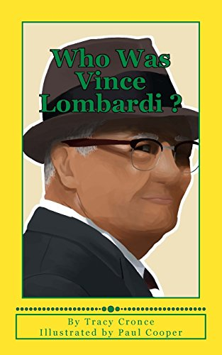 Who Was Vince Lombardi