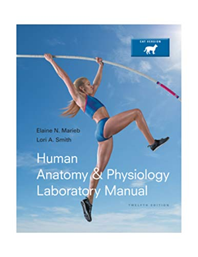 Human Anatomy & Physiology Laboratory Manual, Cat Version (12th Edition)
