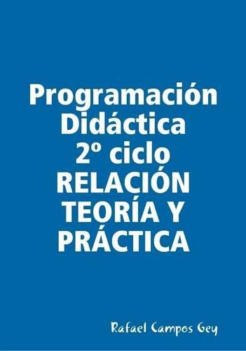 Read Online Programacion Didactica 2 Ciclo PRACTICA (Spanish Edition) pdf epub