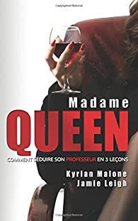 Madame Queen par Malone