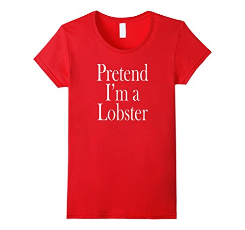 Womens Lobster Costume T-Shirt for the Last Minute Party Small (Easy Last Minute Halloween Costumes For Women)