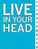 Live in Your Head, Clive Phillpot and Andrea Tarsia, 0854881220