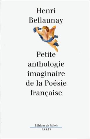 Petite anthologie imaginaire de la poésie française