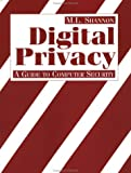 Digital Privacy, M. L. Shannon, 0873647742