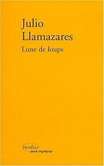 Lune de loups par Llamazares