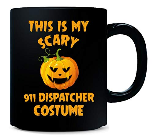 This Is My Scary 911 Dispatcher Costume Halloween Gift - Mug -