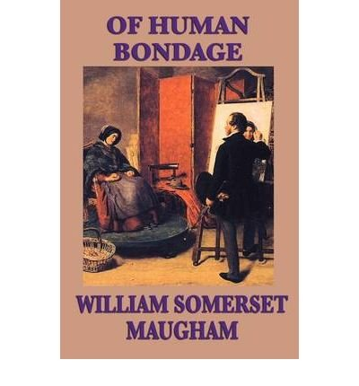 [ [ [ Of Human Bondage [ OF HUMAN BONDAGE ] By Maugham, W Somerset ( Author )Jun-01-2009 Paperback