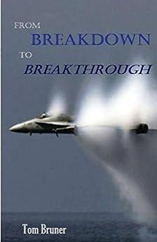 From Breakdown to Breakthrough by [Bruner, Tom]