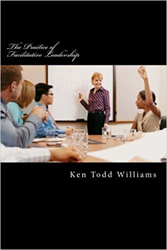 The Practice of Facilitative Leadership