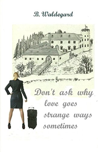 Don't ask why: love goes strange ways sometimes cover