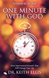 One Minute With God: Sixty Supernatural Seconds