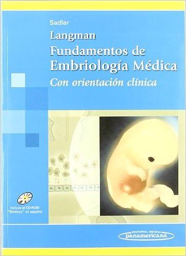 Langman. Fundamentos De Embriología Médica. Con Orientación Clínica por T.w. Sadler epub