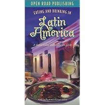 Eating & Drinking in Latin America