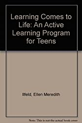 Learning Comes to Life: An Active Learning Program for Teens