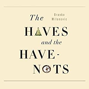 The Haves and the Have Nots Audiobook