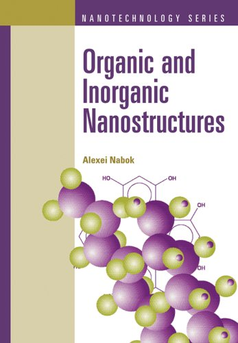 Organic and Inorganic Nanostructures (Artech House Mems and Sensors Library)