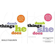 Dumb Things He Does/dumb Things She Does How To Stop Doing The Things That Drive Women/men Crazy