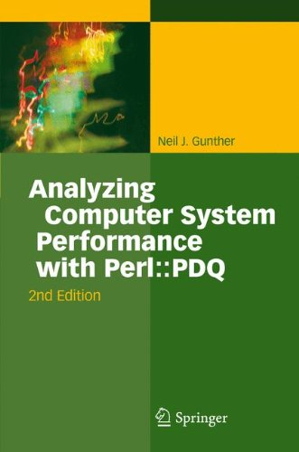 Analyzing Computer System Performance with Perl::PDQ by Springer