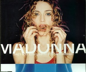 Madonna - Drowned World  Substitute Love - Zortam Music