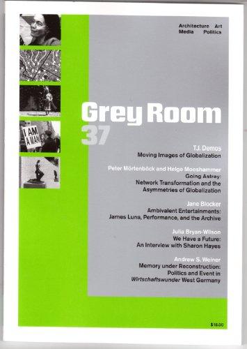 Grey Room 37 Fall 2009