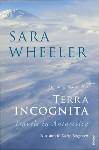Terra Incognita: Travels in Antarctica: Amazon co uk: Sara